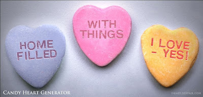 candy hearts: Home filled with things I love - yes!