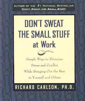 cover of book, Don't Sweat the Small Stuff at Work
