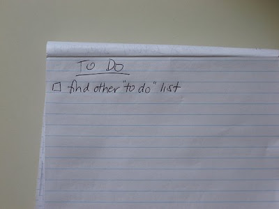 to do list that says: 1. Find other to do list