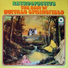 album cover for Retrospective: The Best of Buffalo Springfield
