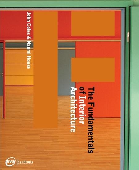 Mast lifestyle the fundamentals of interior architecture - Fundamentals of interior design ...