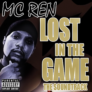 Resultado de imagen para MC Ren - Lost in the Game: The Soundtrack