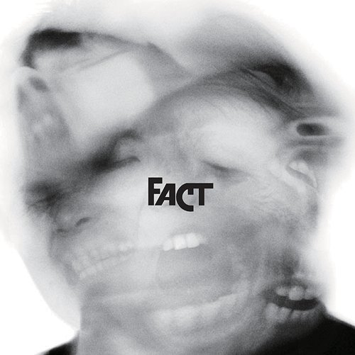 Fact - In the Blink Of An Eye (2010)