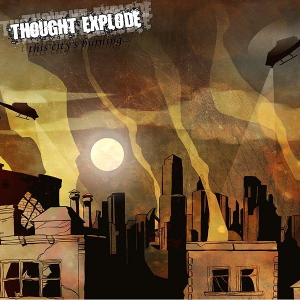 Thought Explode - This City's Burning (2010)