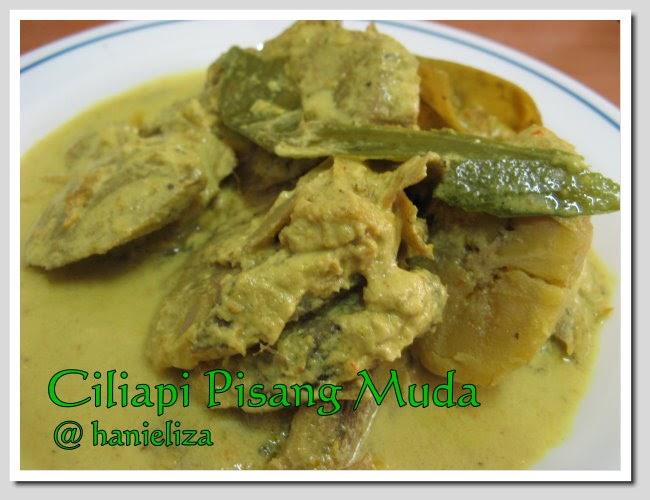 Hanieliza's Cooking: Lemak Ciliapi Pisang Muda