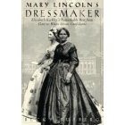 Mary Lincoln's Dressmaker