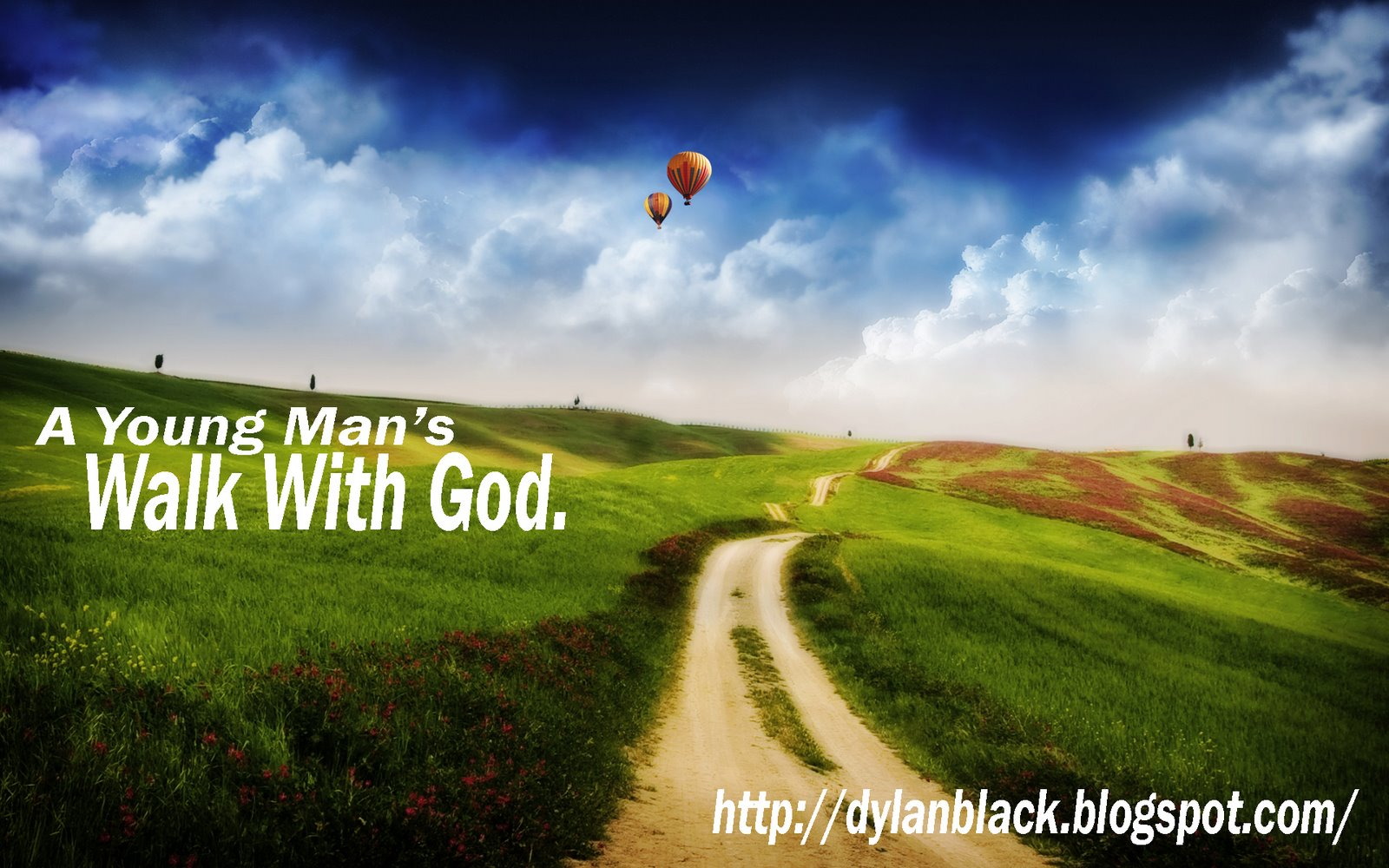 A Young Man's Walk With God