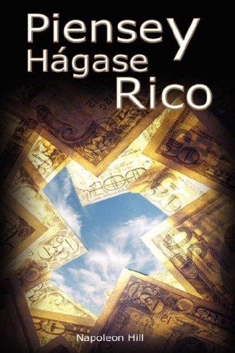 Tu Prosperidad: Piensa y Hazte Rico