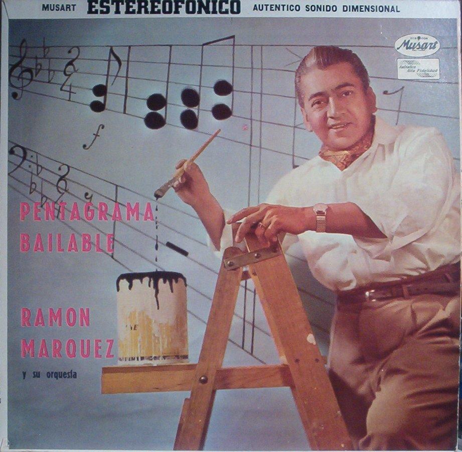 Ramon Marquez Y Su Orquesta Pentagrama Bailable Mexico