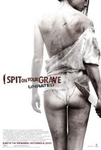 I Spit On Your Grave o filme