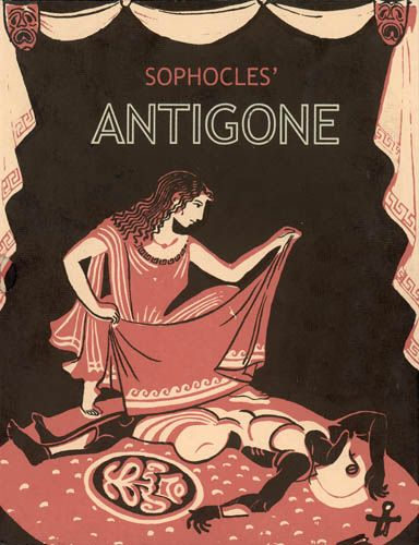 Analyzing Character Motivation: Antigone, Prologue and Scene 1