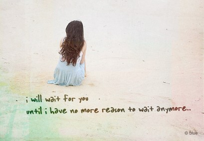 I Will Wait For You Quote Pictures