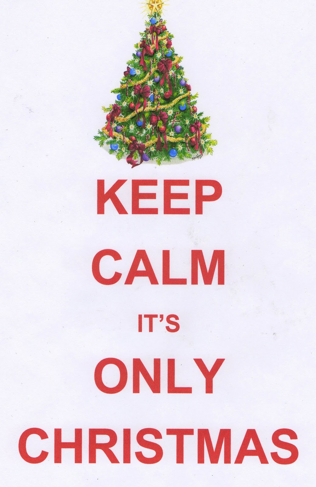 Emmelines Blogg: Keep Calm It's Only Christmas
