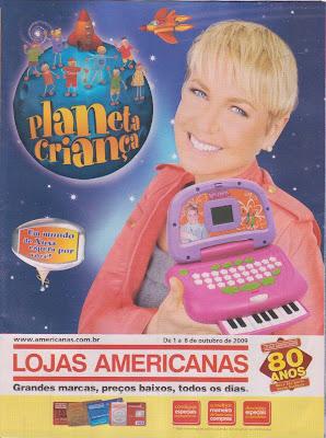 0bef91f677 RemiXuxa blog!  Material X  Encartes Lojas Americanas com Xuxa!