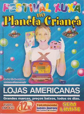 46851350d9 RemiXuxa blog!  Material X  Encartes Lojas Americanas com Xuxa (parte 2)