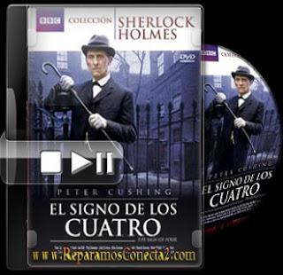 SHERLOCK HOLMES DE BBC - EL SIGNO DE LOS CUATRO [1998] español de España megaupload 2 links cine clasico