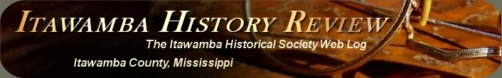 Itawamba History Review: The Itawamba Historical Society