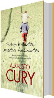 Padres brillantes, Maestros fascinantes – Augusto Cury