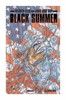 Black Summer de Warren Ellis y Juan José RYP