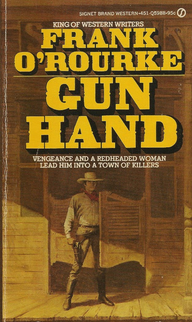 Rough edges july 2010 frank orourke is another western author who was successful for a long time publishing his novels regularly in hardback and seeing at least one of them fandeluxe Choice Image