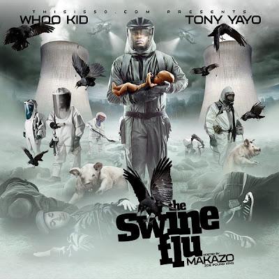 Tony+Yayo+-+The+Swine+Flu+-+Cover+Face.jpg