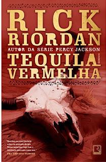 Resenha:Tequila Vermelha, de Rick Riordan 7