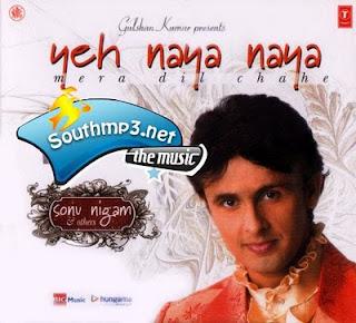 Sonu Nigam - Yeh Naya Naya (2010) hindi pop song free Download