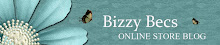 Bizzy Bec's Store Blog