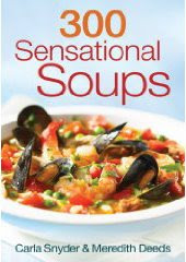 "A photo of the book ""300 Sensational Soups\"""