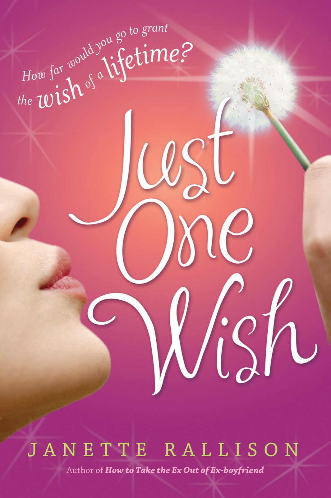 Janette Rallison's Blog: Just One Wish Give-away (The