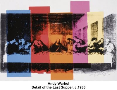 above: Andy Warhol, Last Supper, 1986