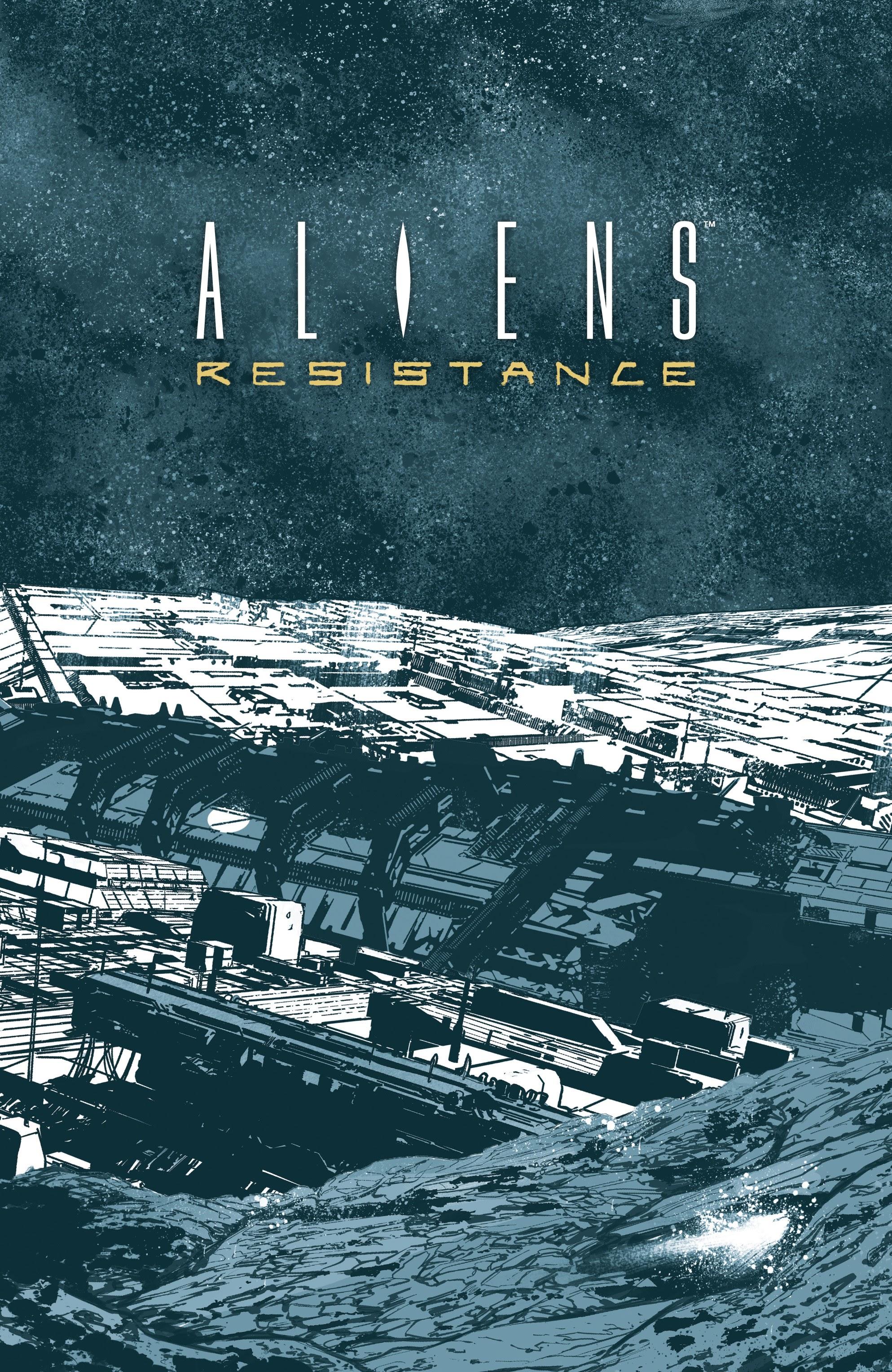 Read online Aliens: Resistance comic -  Issue # _TPB - 3
