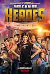 Cùng Làm Anh Hùng - We Can Be Heroes