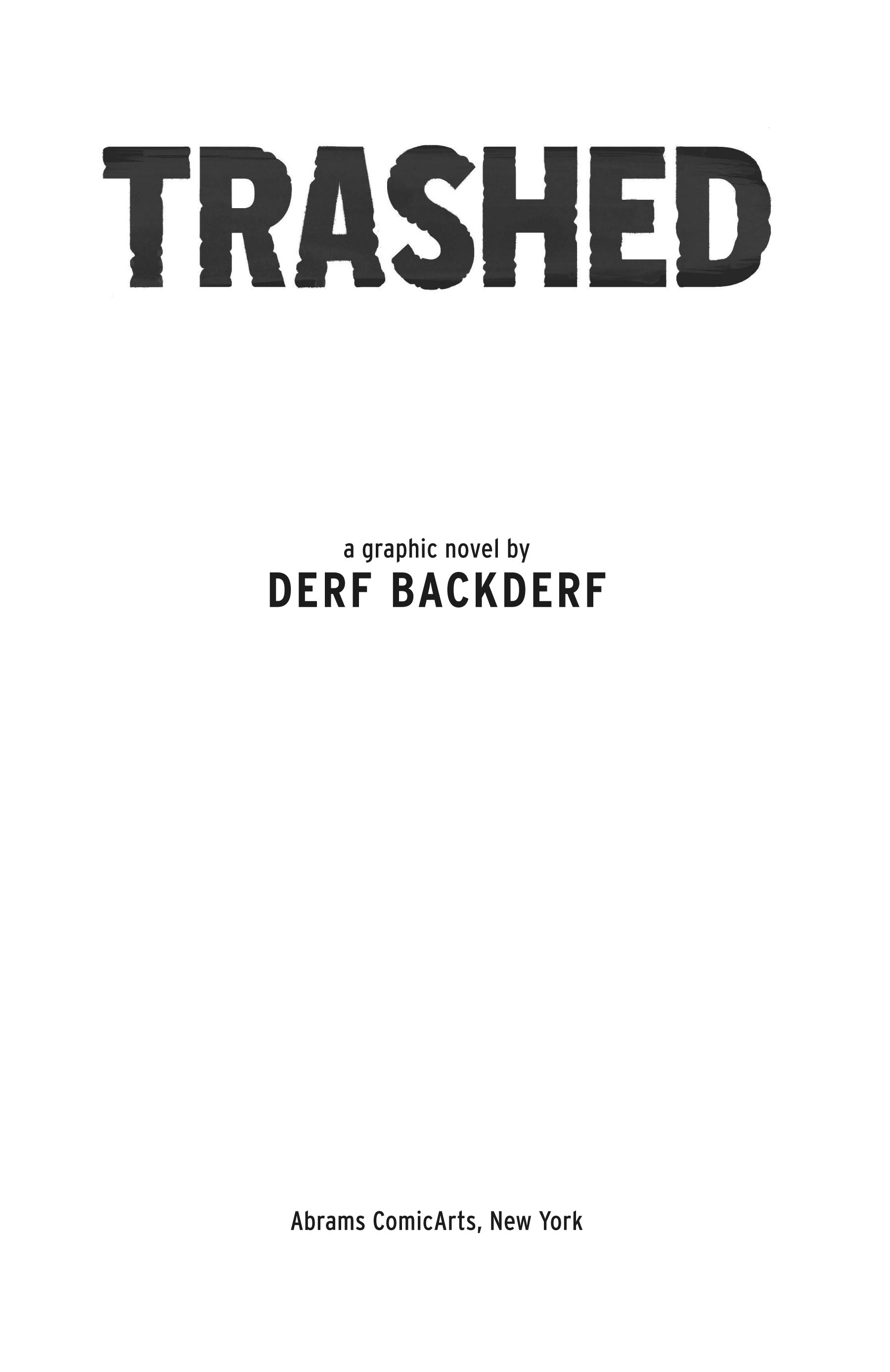 Read online Trashed comic -  Issue # Full - 6