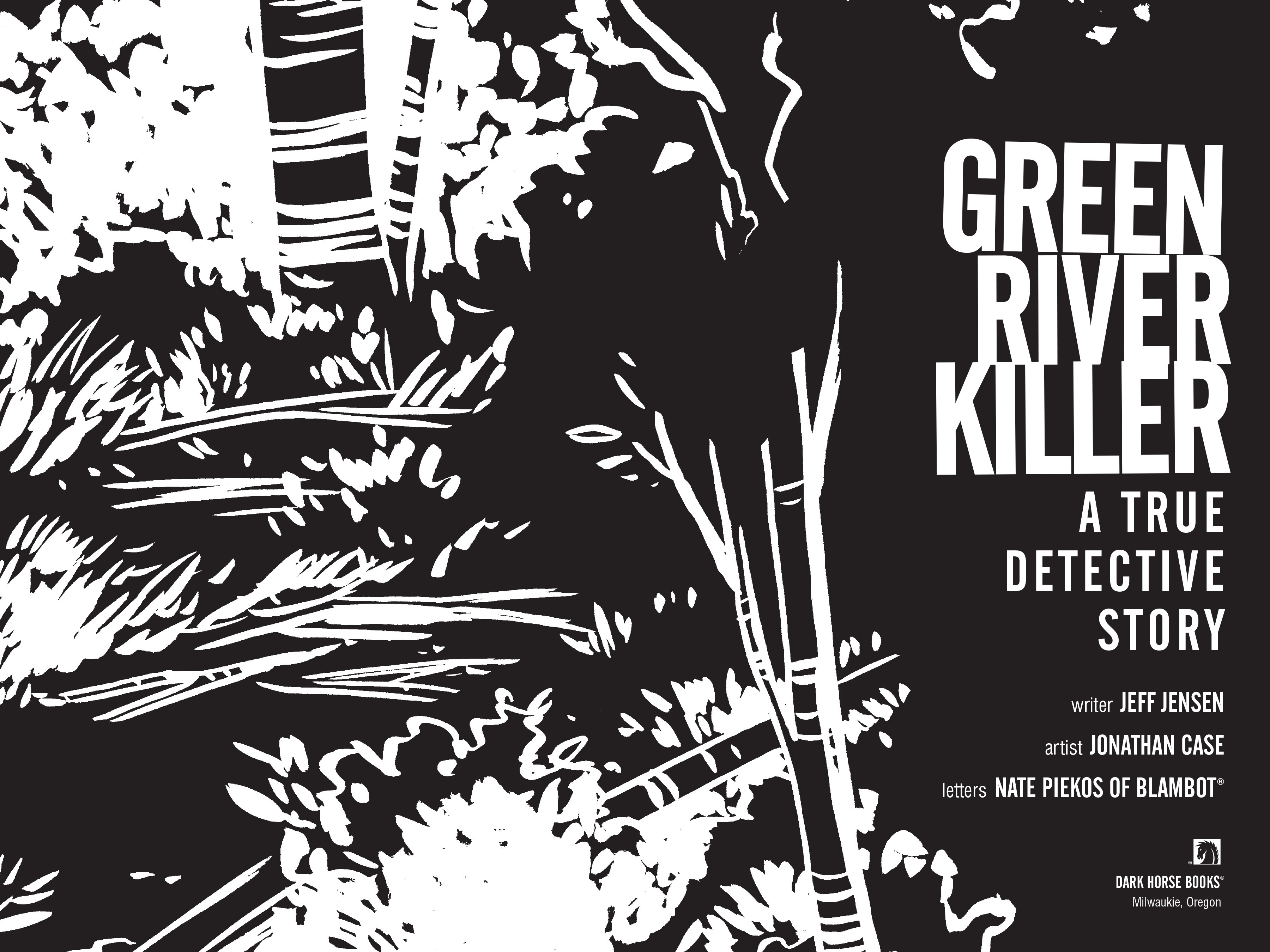Read online Green River Killer: A True Detective Story comic -  Issue # TPB - 3