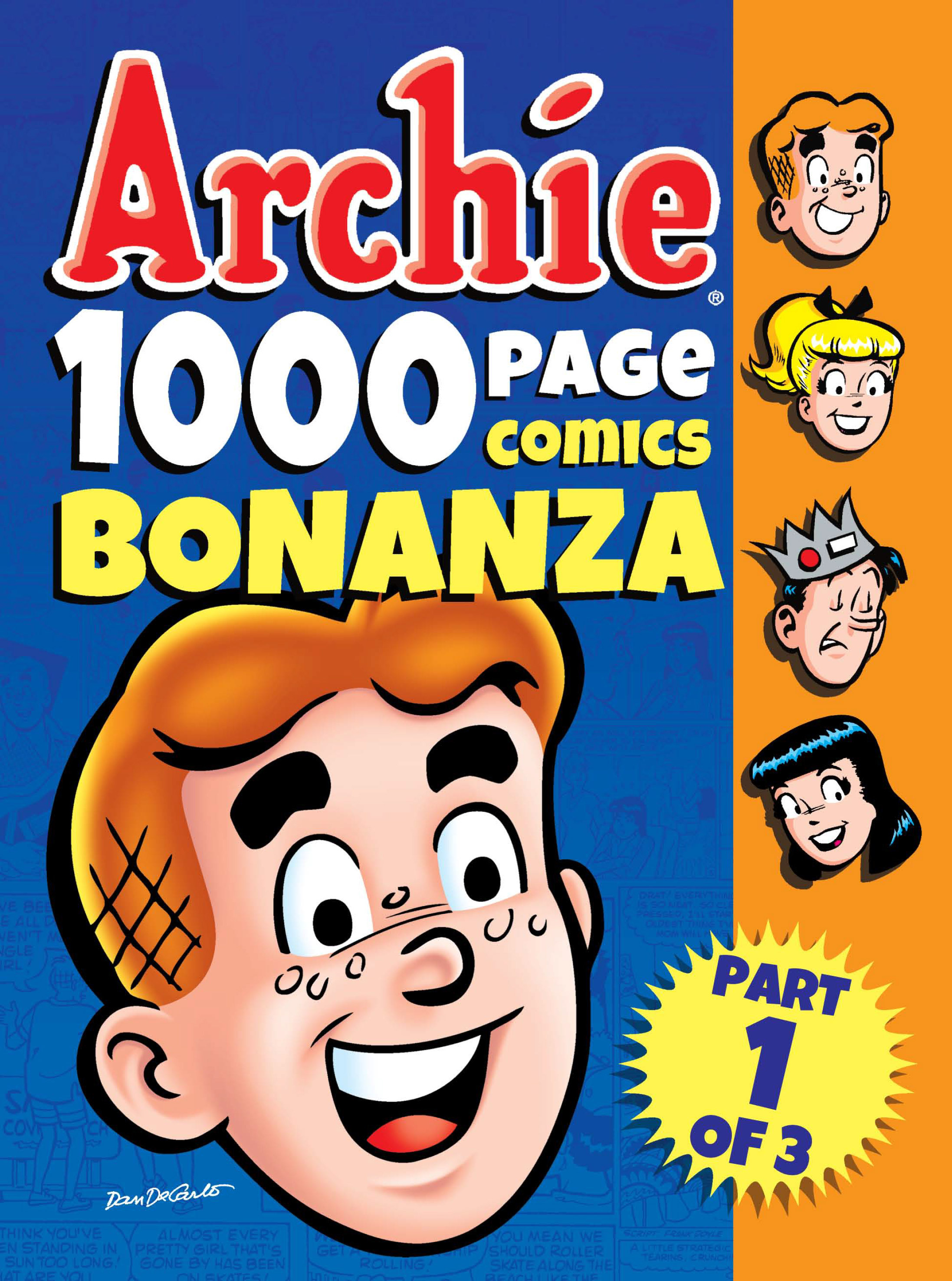 Read online Archie 1000 Page Comics Bonanza comic -  Issue #1 (Part 1) - 1