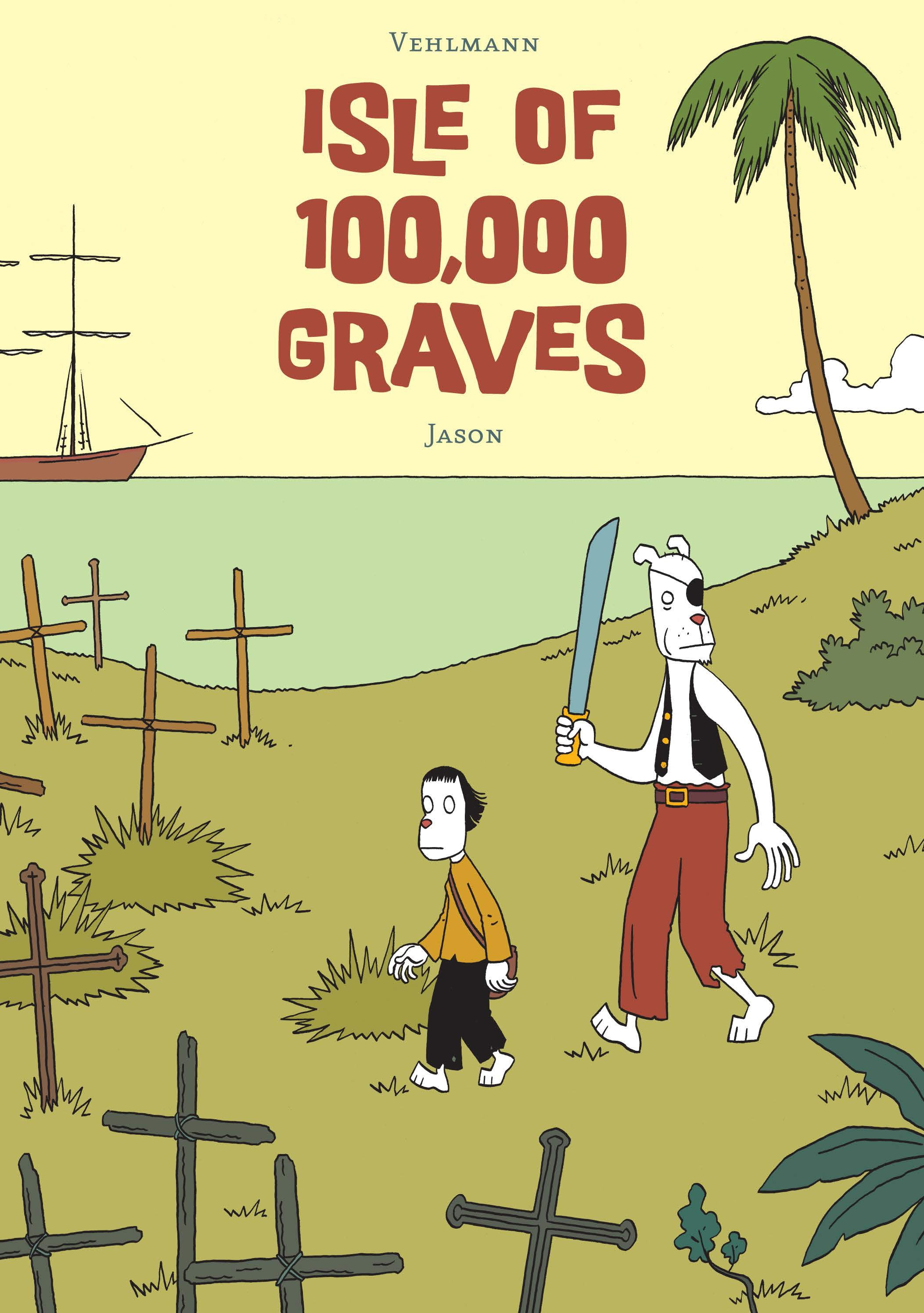 Isle of 100,000 Graves issue Full - Page 1