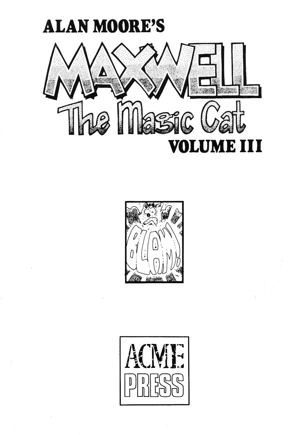 Read online Alan Moore's Maxwell the Magic Cat comic -  Issue #3 - 5