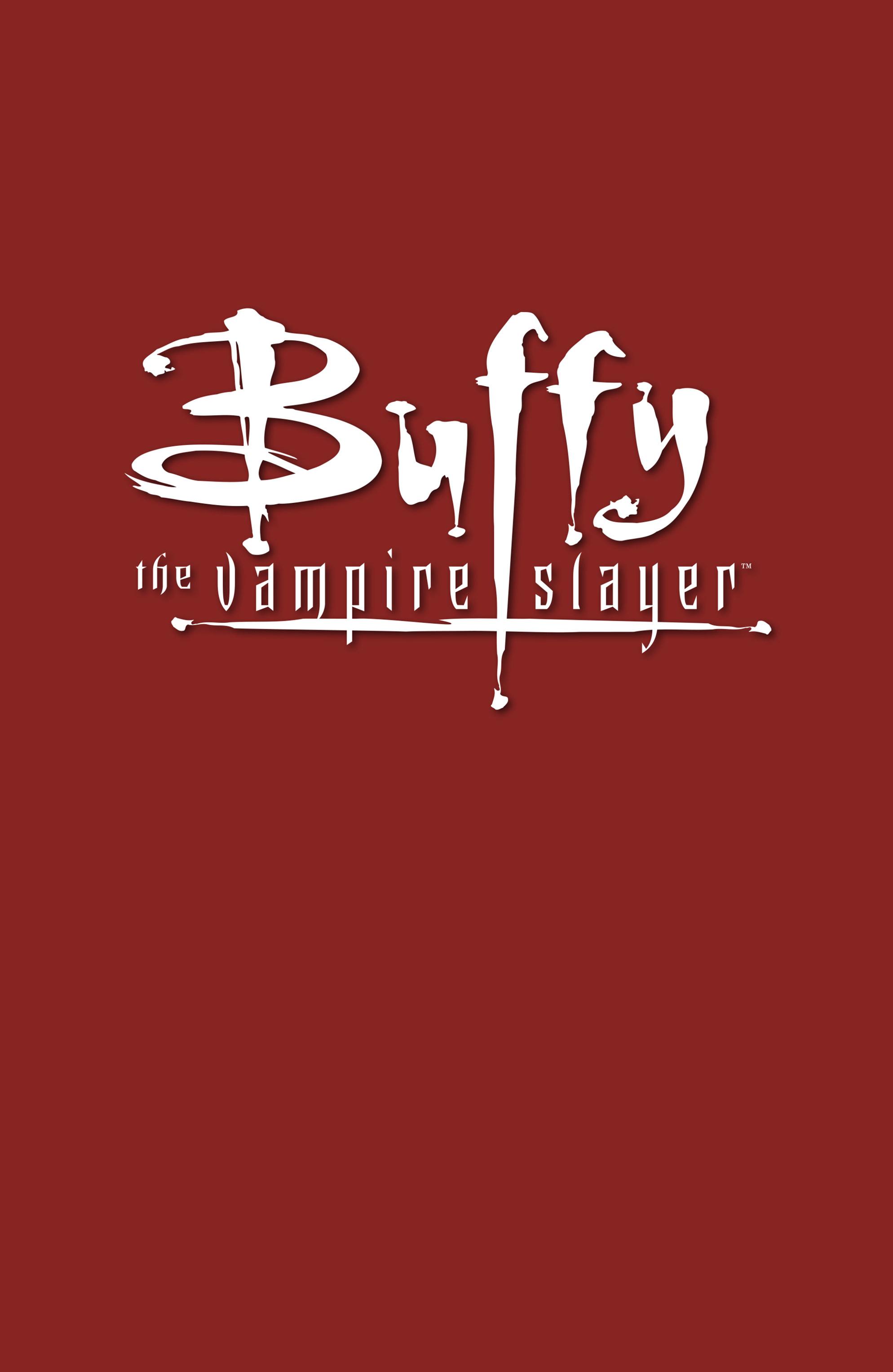 Buffy the Vampire Slayer Season Eight _TPB_1_-_The_Long_Way_Home Page 3