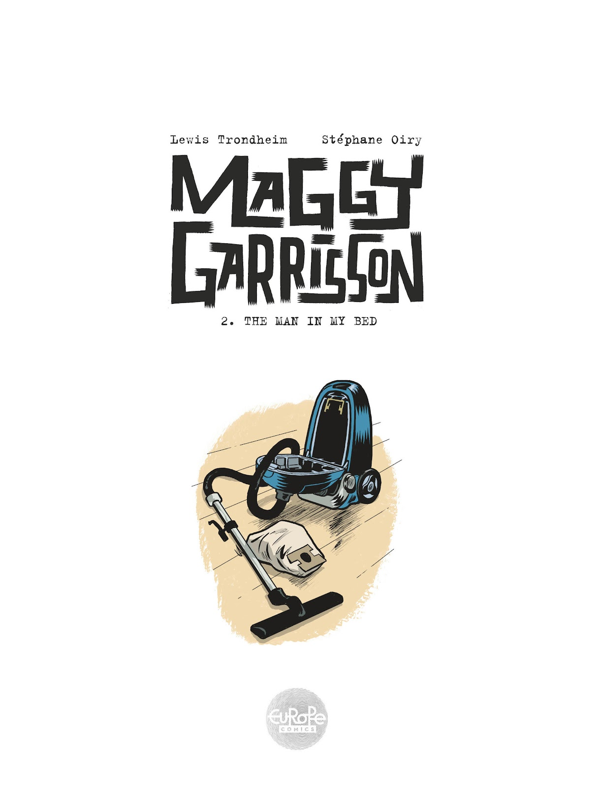 Read online Maggy Garrisson comic -  Issue #2 - 2