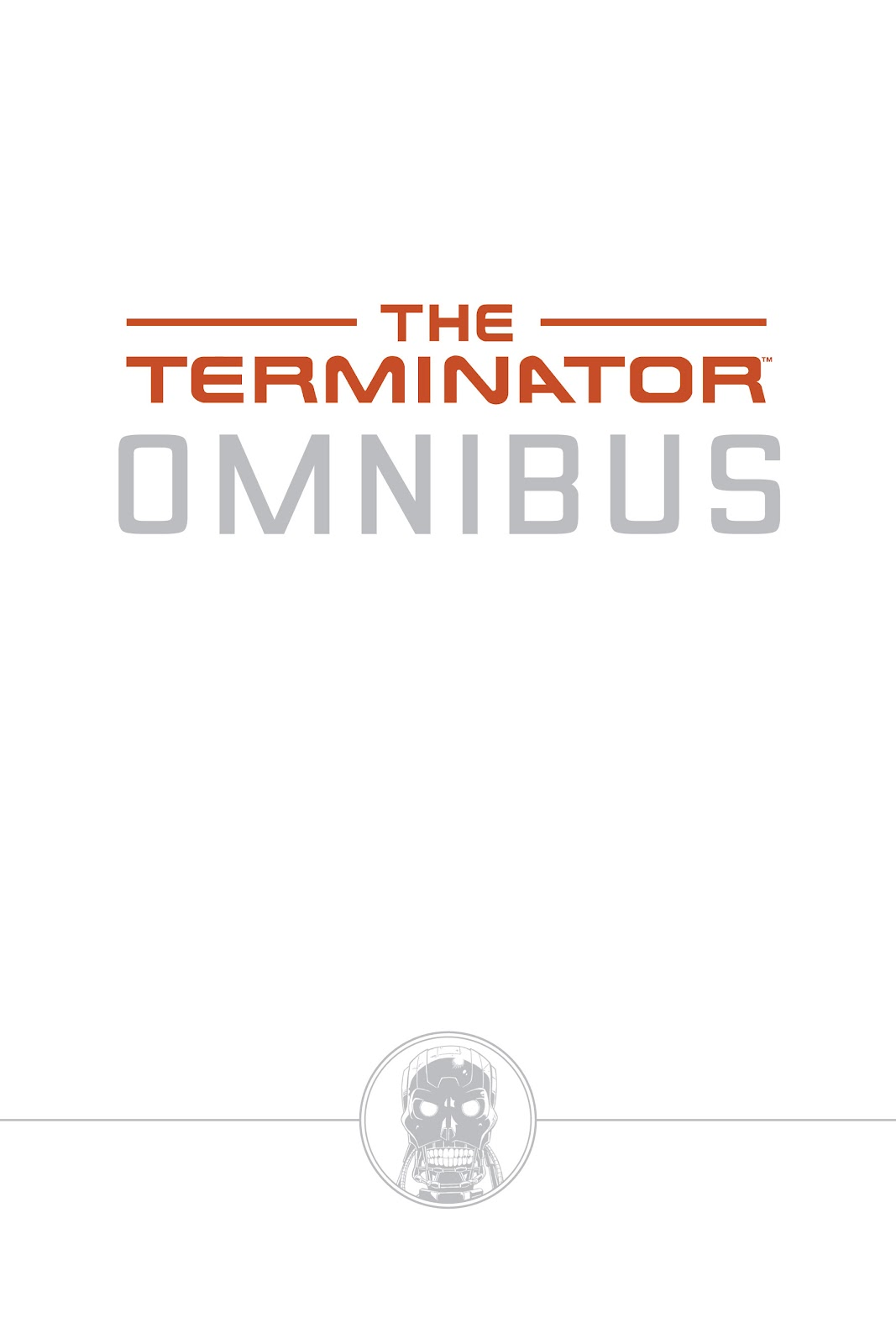 The Terminator Omnibus issue TPB 1 - Page 2
