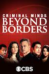 Hành Vi Phạm Tội: Vượt Ngoài Biên Giới Phần 1 - Criminal Minds: Beyond Borders Season 1