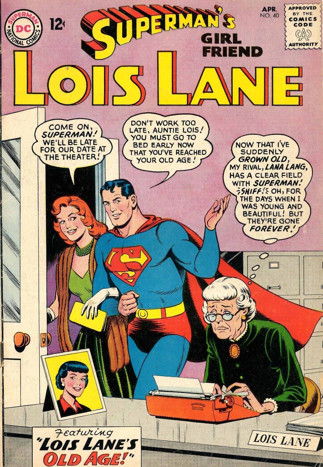Supermans Girl Friend, Lois Lane 40 Page 1