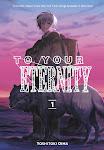 Gửi Em Người Bất Tử - To Your Eternity