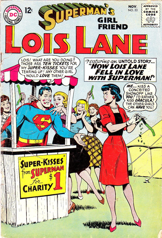 Supermans Girl Friend, Lois Lane 53 Page 1