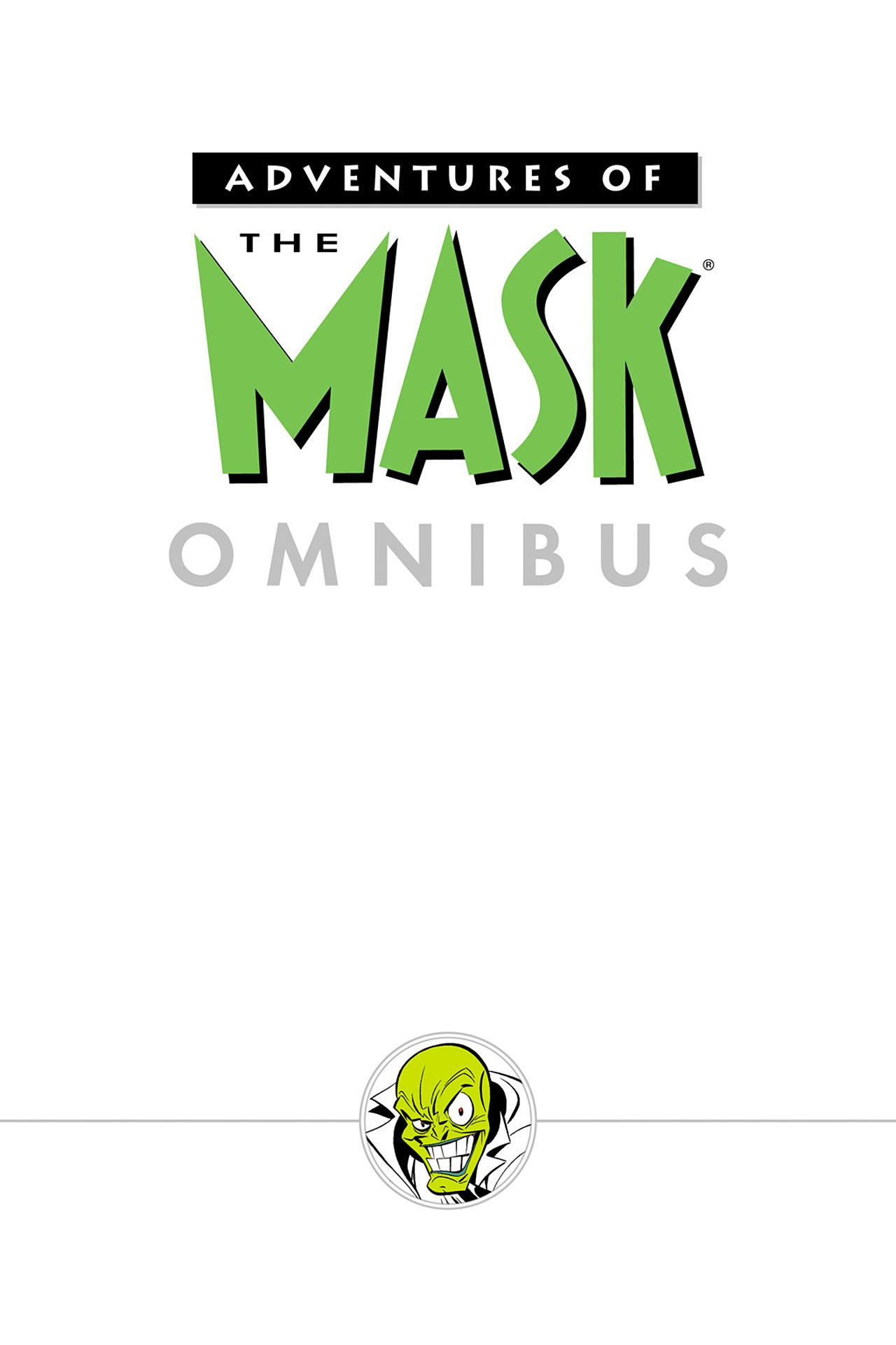 Read online Adventures Of The Mask Omnibus comic -  Issue #Adventures Of The Mask Omnibus Full - 2