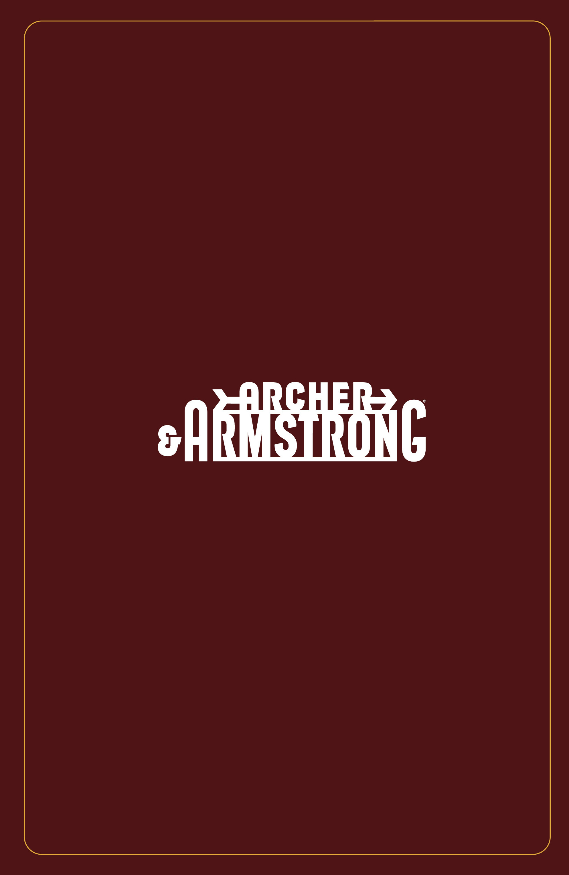 Read online Archer and Armstrong comic -  Issue #Archer and Armstrong _TPB 4 - 7