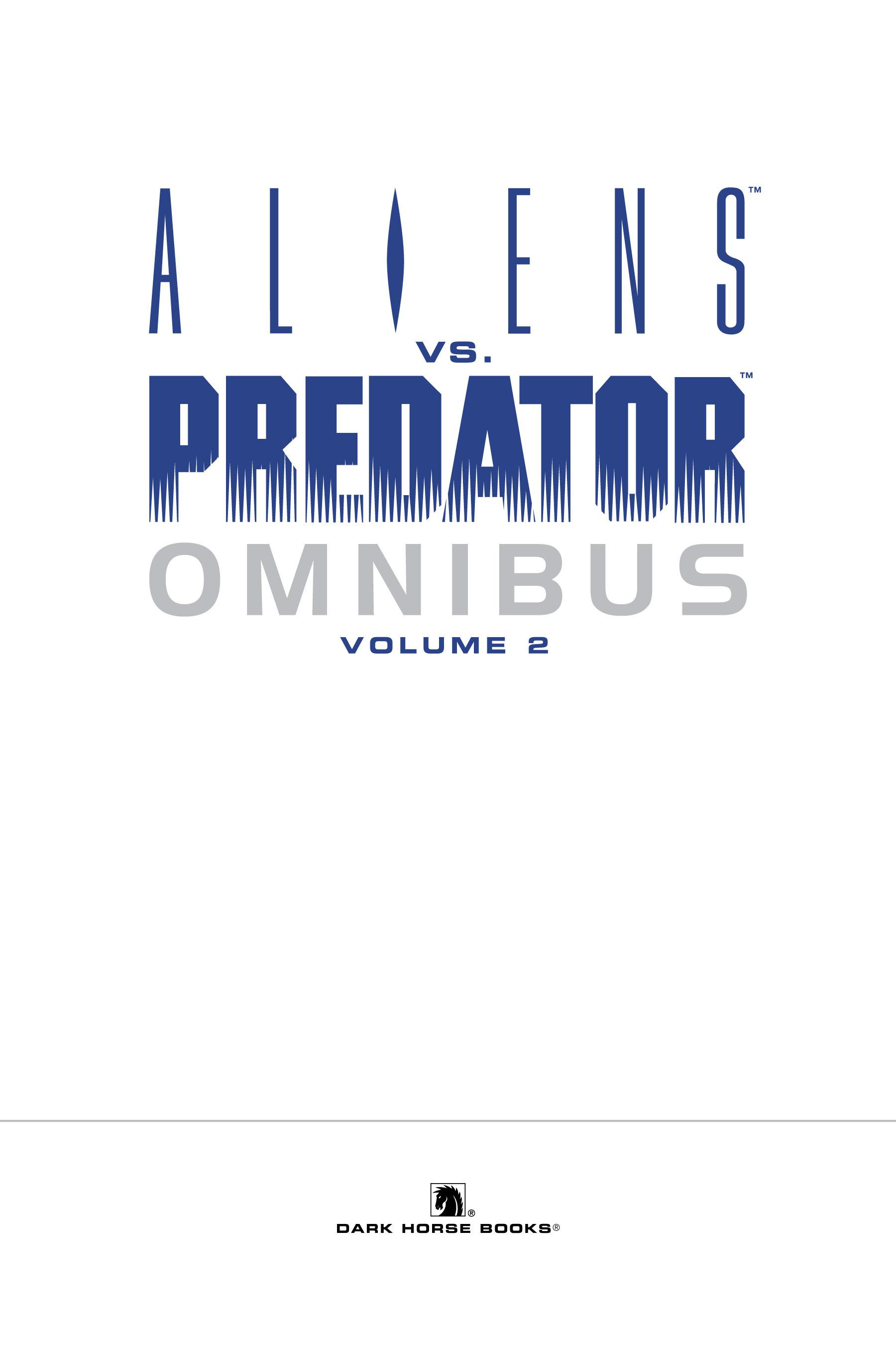 Read online Aliens vs. Predator Omnibus comic -  Issue # _TPB 2 Part 1 - 4