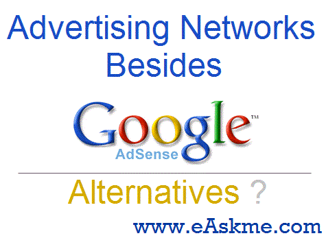 Advertising Networks Besides Google Adsense : eAskme