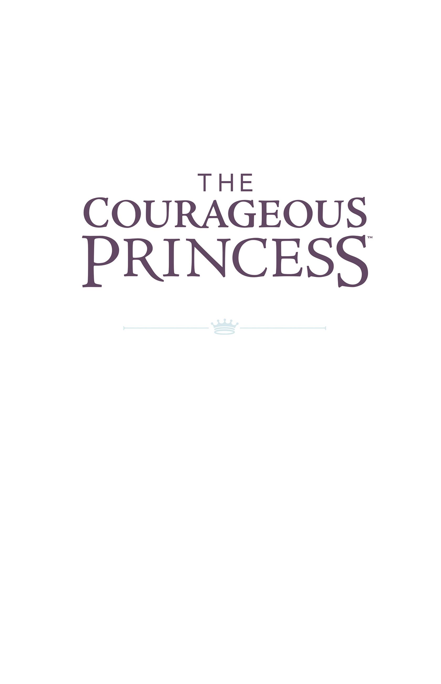 Read online Courageous Princess comic -  Issue # TPB 1 - 2
